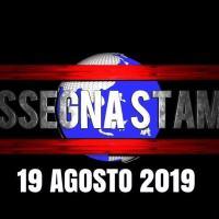 Rassegna stampa dell'Umbria lunedì 19  agosto 2019 UjTV News24 LIVE