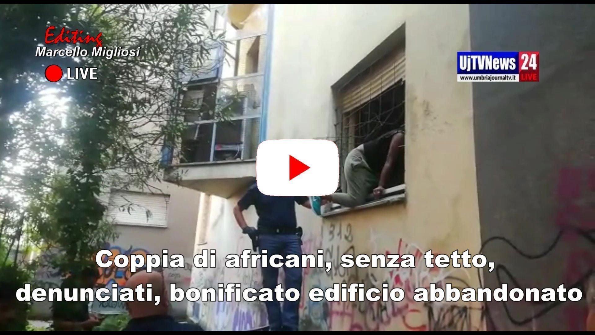 Coppia di africani, senza tetto, denunciati, bonificato edificio abbandonato