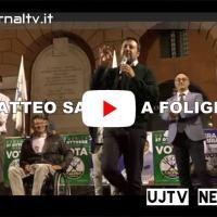 Matteo Salvini a Foligno: «Umbria, terra stupenda, viverci? magari»