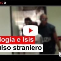 Ideologia e Isis, espulso straniero, inneggiava allo Stato Islamico
