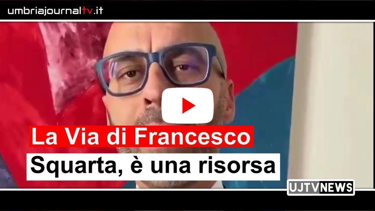 Marco Squarta parla della via di Francesco, una patrimonio da valorizzare per tutta l'economia
