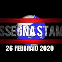 Guarda la video rassegna stampa di mercoledì 26 febbraio 2020