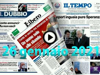 Video rassegna stampa pdf prime pagine giornali 26 gennaio 2021