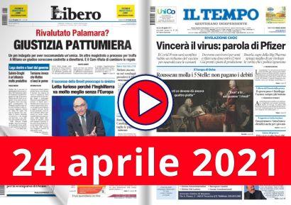 24 aprile 2021 video rassegna stampa del 24 aprile 2021 giornali in pdf
