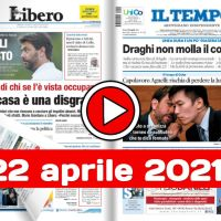 Video rassegna stampa giornali in pdf prime di copertina 22 aprile 2021