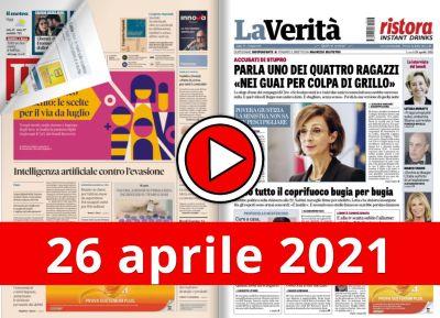 Video rassegna stampa giornali in pdf prime di copertina 26 aprile 2021