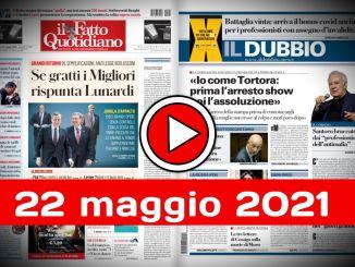 Video rassegna stampa giornali pdf prime 22 maggio 2021