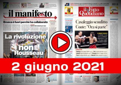 Video rassegna stampa 2 giugno 2021 prima pagine giornali pdf