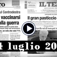 Rassegna stampa video, prime pagine giornali, sfoglia i pdf, 24 luglio 2021
