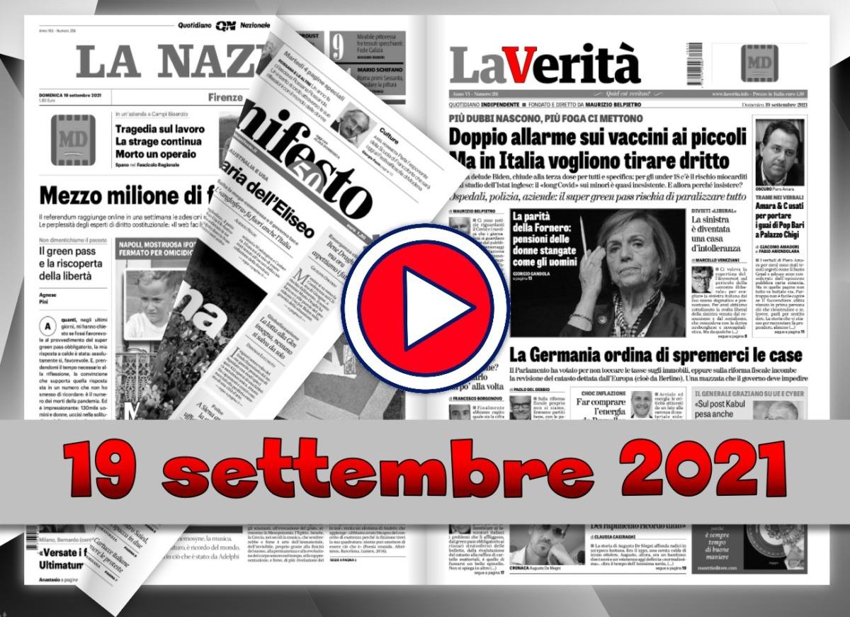 Video rassegna stampa del 19 settembre 2021 giornali in pdf