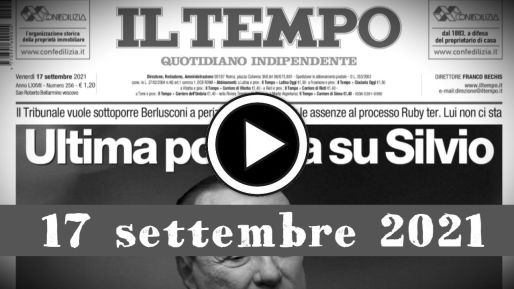 Rassegna stampa giornali in pdf video e sfogliabili 17 settembre 2021