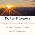 Faithfulness Sermon Series Starts this Sunday