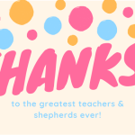 Thank you to our Teachers, Shepherds and Youth Group Volunteers!