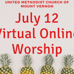 Sunday July 12 Online Virtual Worship