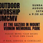 In Person Worship on Sunday August 30th