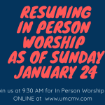 Resuming In Person Worship This Sunday Jan 24