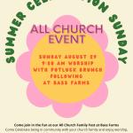 Summer Celebration Sunday- August 29 – All Church Event at BASS FARMS