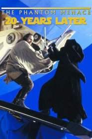 The Phantom Menace 20 Years Later