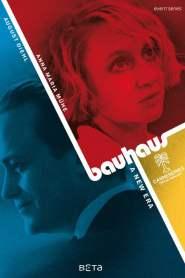 Bauhaus – A New Era