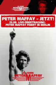 Peter Maffay – Jetzt! Live aus der Berliner Columbiahalle