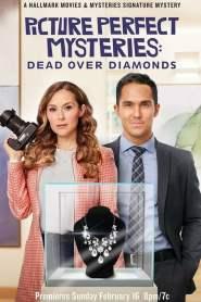 Picture Perfect Mysteries: Dead Over Diamonds