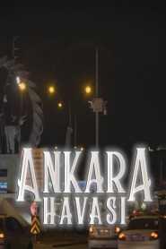 Ankara Havasi Belgeseli