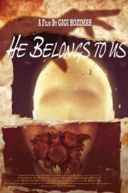 He Belongs to Us