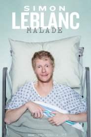 Simon Leblanc : Malade