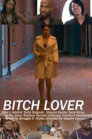 Bitch Lover