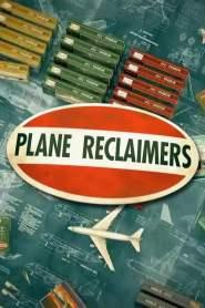 Plane Reclaimers