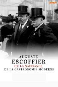 Auguste Escoffier: The Birth of Haute Cuisine
