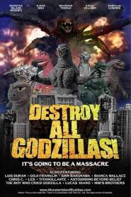 Destroy All Godzillas