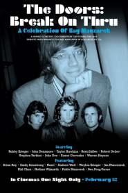 The Doors: Break On Thru – A Celebration Of Ray Manzarek
