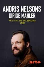 Andris Nelsons dirige Mahler – Festival de Salzbourg 2020
