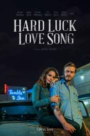 Hard Luck Love Song