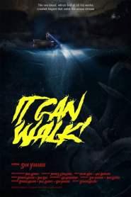 It Can Walk!