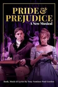 Pride and Prejudice – A New Musical