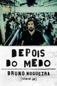 Bruno Nogueira: Depois do Medo