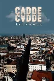 Cadde Cadde İstanbul