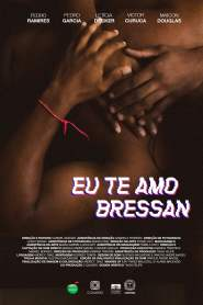 I Love You, Bressan