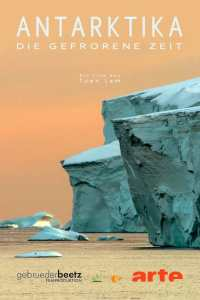 Antarctica: The Frozen Time