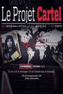 Projet Cartels – Les multinationales de la drogue
