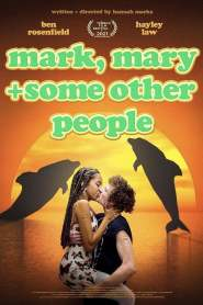 Mark, Mary + Some Other People