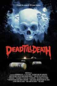 Dead Till Death