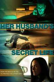 Her Husband's Secret Life