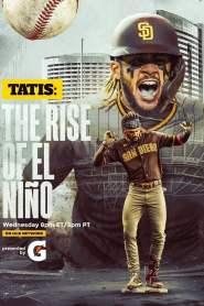 Tatis: The Rise of El Niño