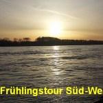 Frühlingstour Süd/West Teil 1: Frühling ruft uns an den Rhein