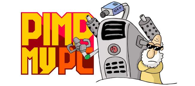 Pimp My PC