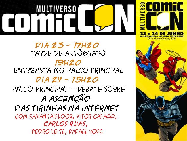 Este final de semana estarei em Porto Alegre na Multiverso ComicCON!!