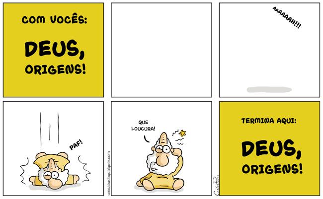 1350 – DEUS, origens!